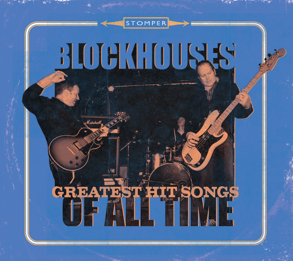 "BLOCKHOUSES - Debut full length record ""Greatest Hit Songs of All Time"" now available for download, streaming, as well as CD format!"