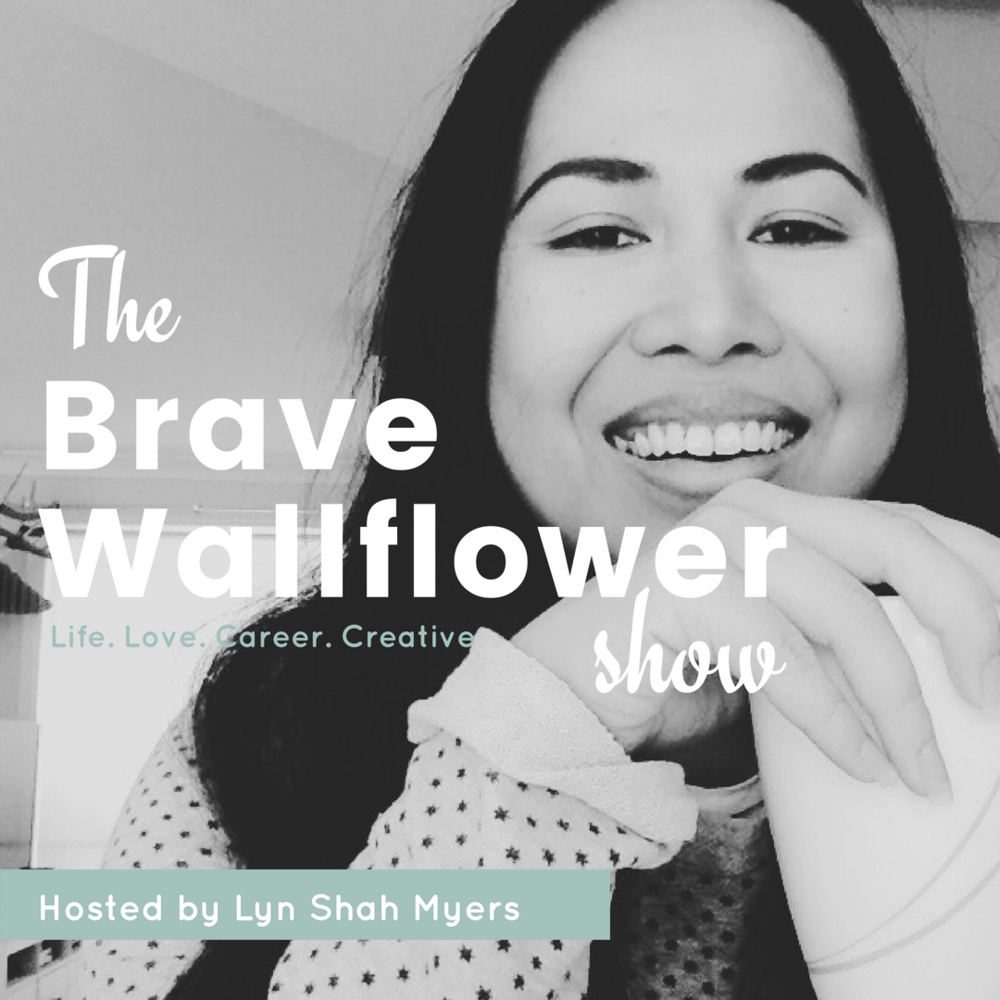 The brave wallflower show Lyn Shah Myers