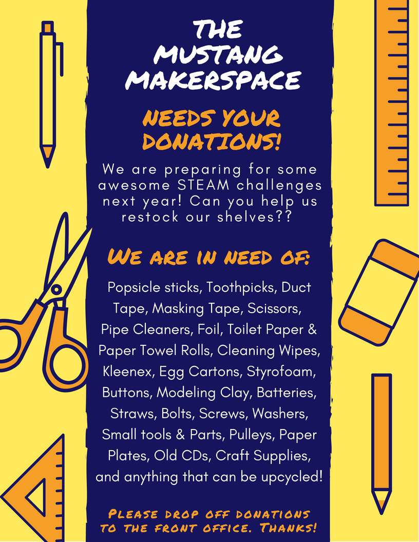 The Mustang Makerspace needs Your donations.png