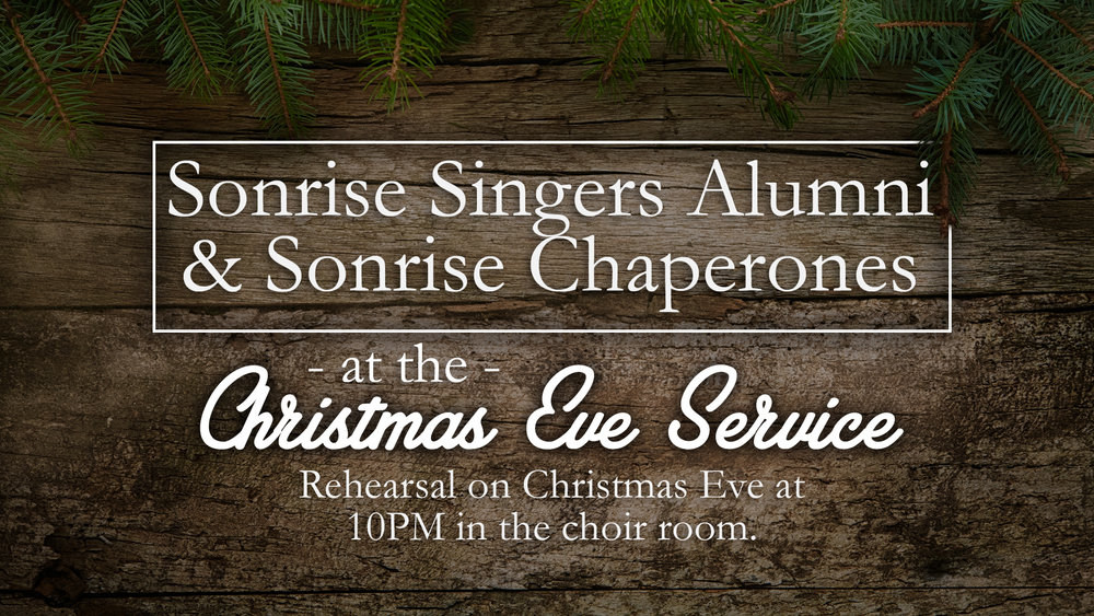 Sonrise Singers Christmas Eve 11pm.jpg