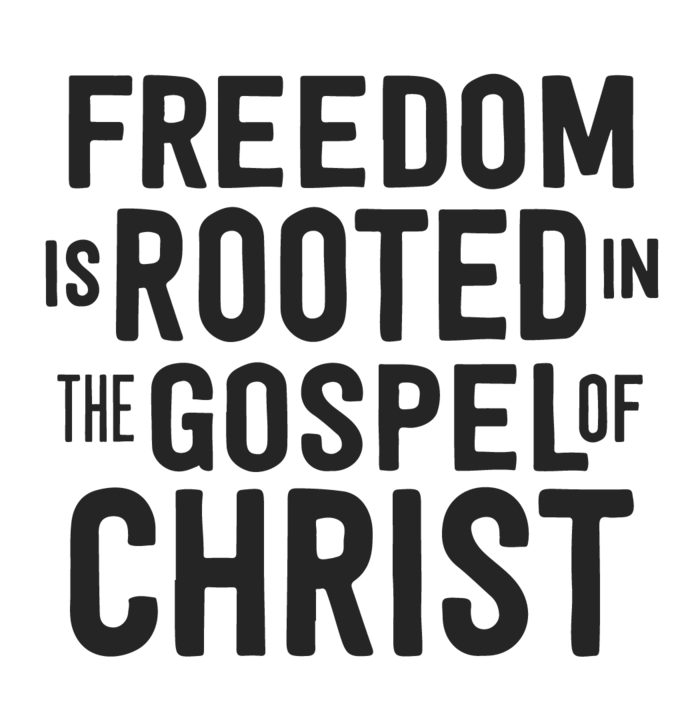 The+Gospel+Is+Rooted+in+Freedom-10 copy.png