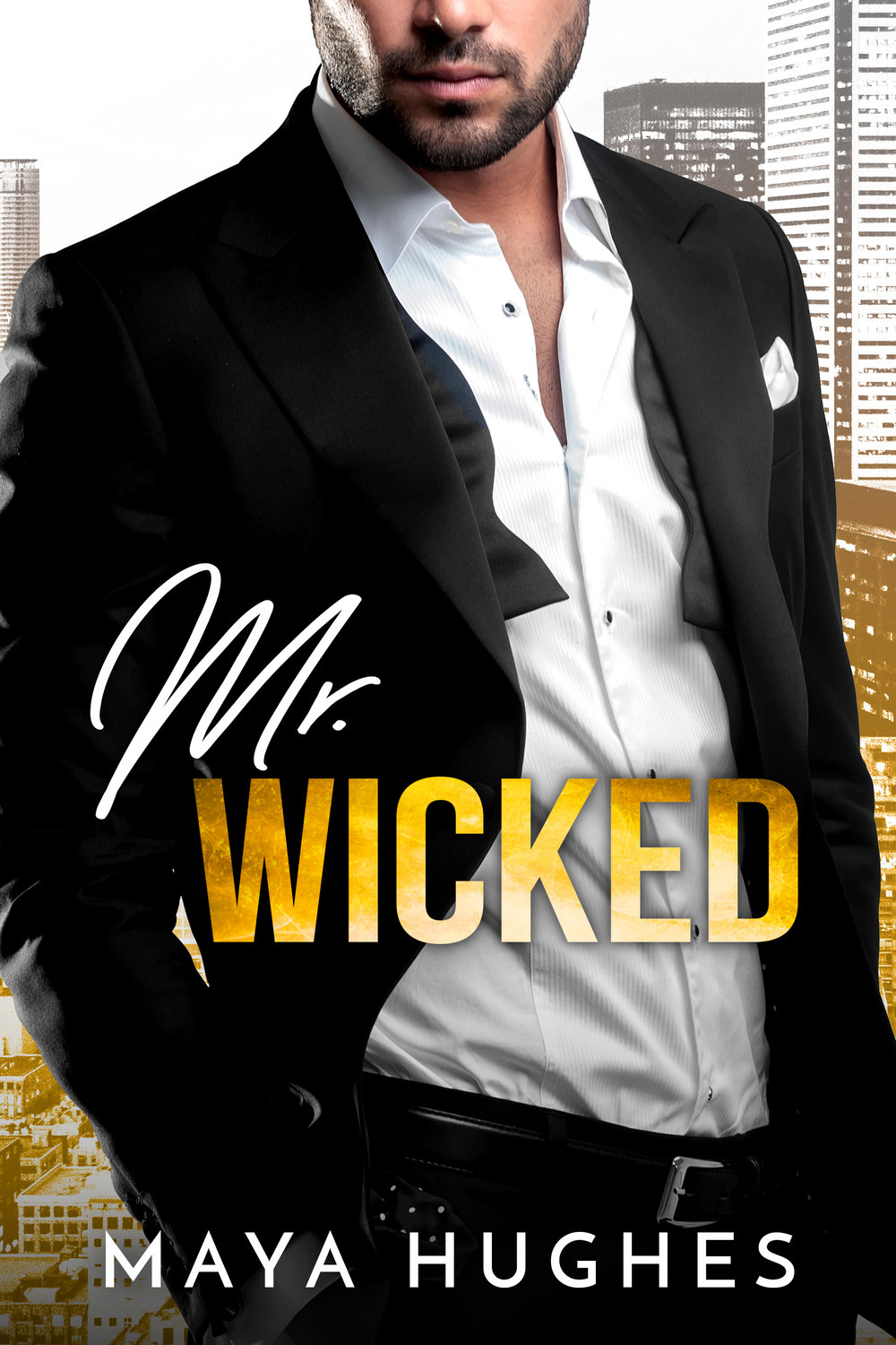 Mr. Wicked Cover Reveal!  - Enemies since high school, but one drunken night after their best friend's wedding changed everything...