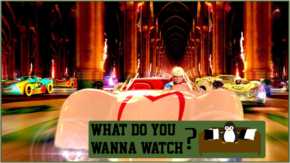 Episode 3 - Do You Wanna Watch Speed Racer.png