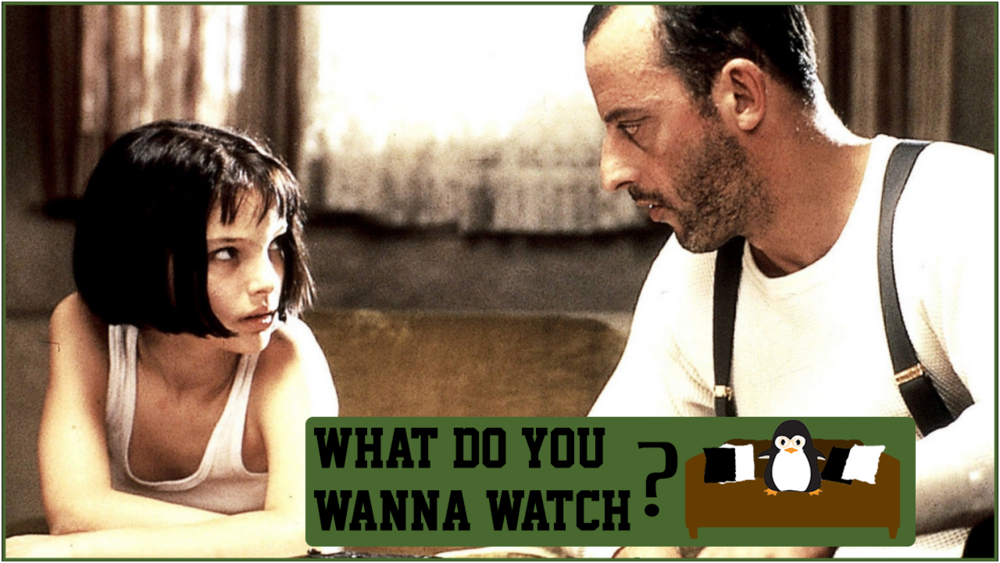 Episode 8 - Do You Wanna Watch Leon the Professional.png