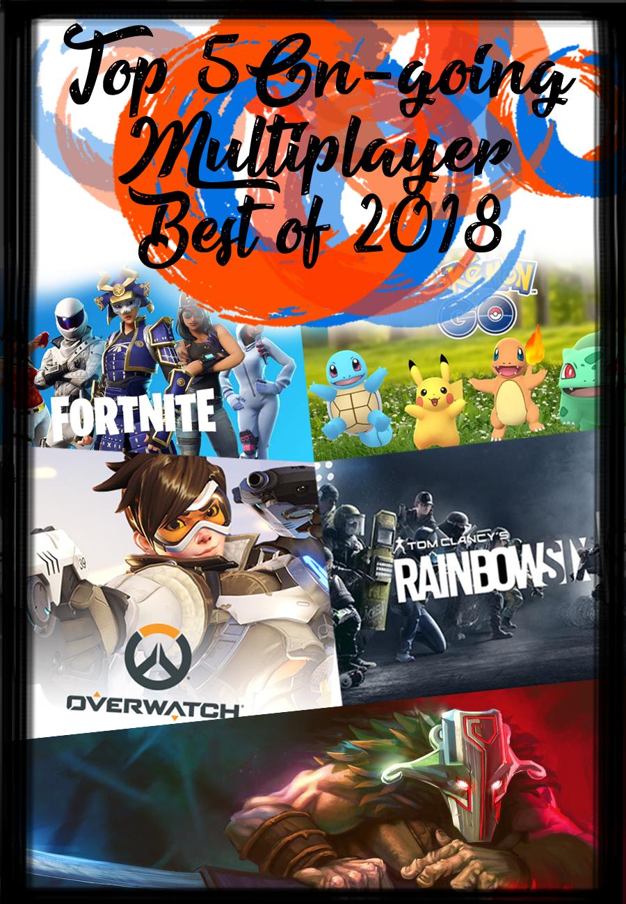 1.) Fortnite ( @EpicGames )  2.) Pokemon Go ( @NianticLabs )  3.) Overwatch ( @Blizzard_ANZ )  4.) Rainbow 6 ( @UbiAustralia )  5.) DOTA 2 ( @DOTA2 )