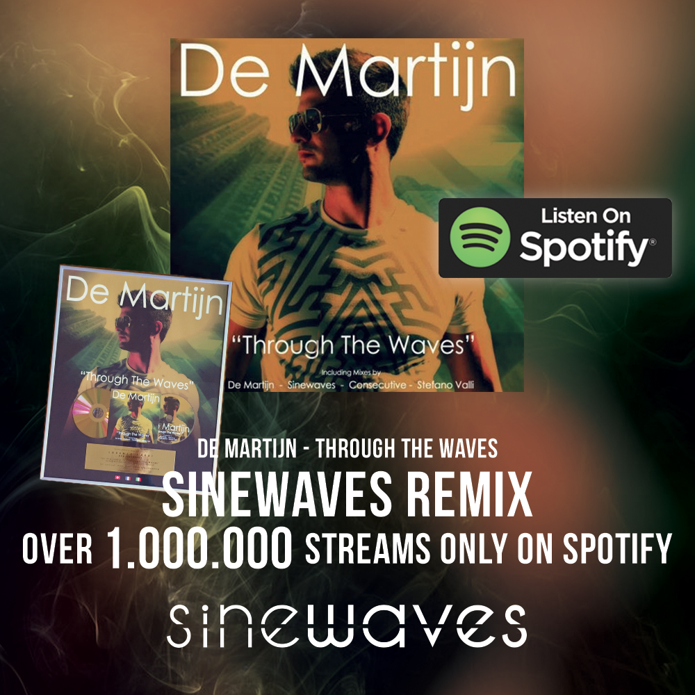 "The song ""Through The Waves"" by De Martijn has been remixed by Superba Music's ""Sinewaves"". The track has reached million of streams and has gained a Gold Award."
