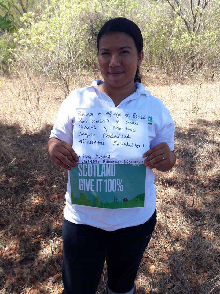 """We are asking for Scotland's support to overcome climate changes so that we can continue producing healthy crops and food""     FATIMA ARIARA, NICARAGUA"