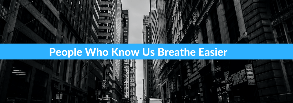 People Who Know Us Breathe Easier (B&W blue banner across) (1).png