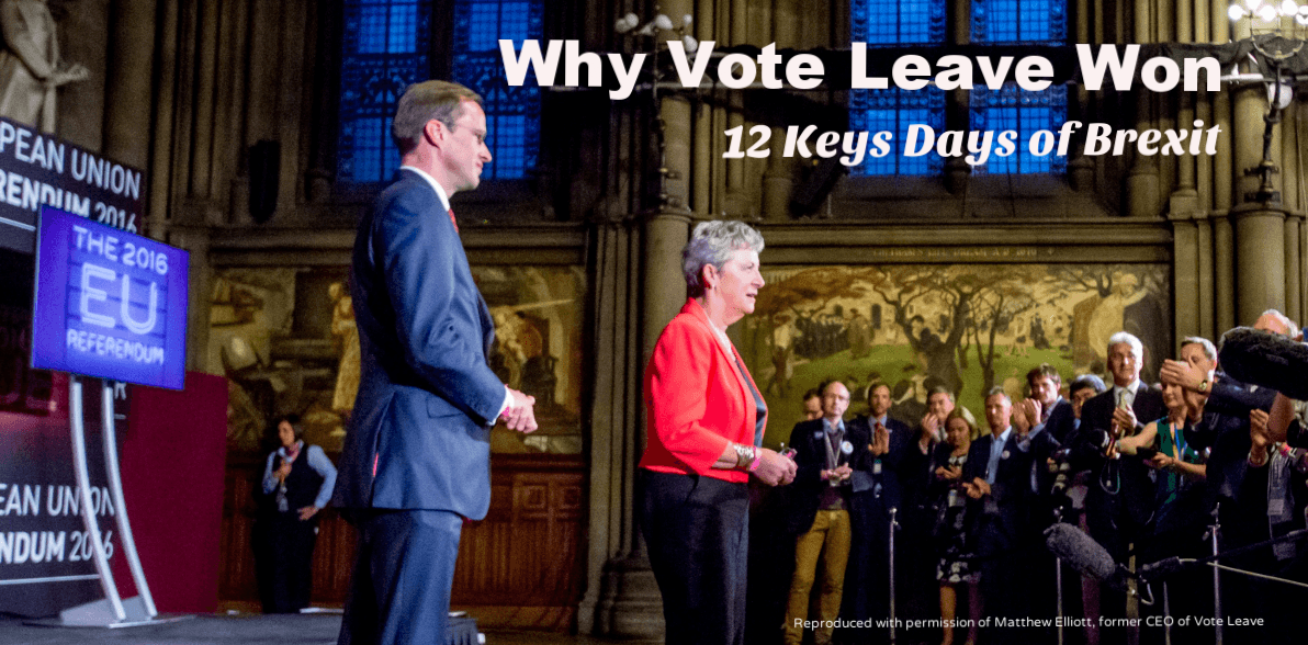 Why Vote Leave Won: 12 Key Days of Brexit — Kingdom Comment