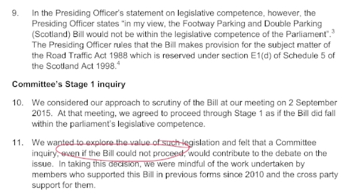 "Holyrood's Local Government and Regeneration Committee accepted the bill may not be able to proceed and only continued to explore it ""as if"" Holyrood had competence (SP Paper 907, 8th Feb 2016)"