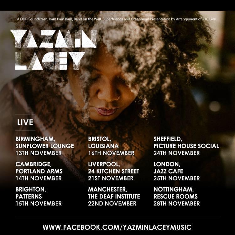 Yazmin Lacey Tour, November 2018