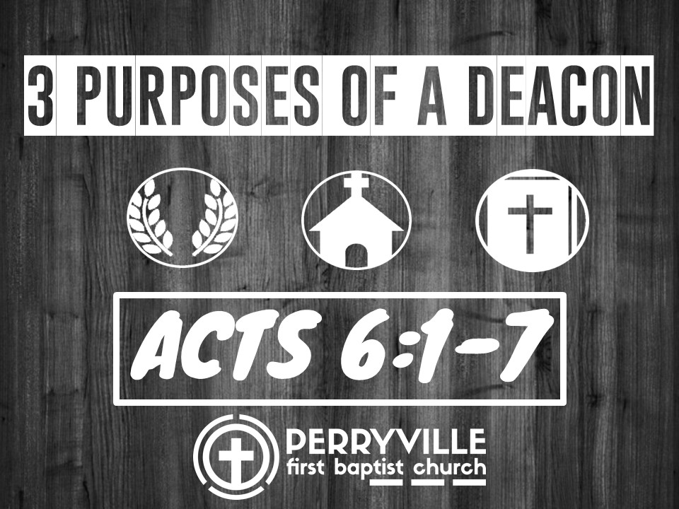 3 Purposes of The Deacon-Acts 6.1-7.jpg