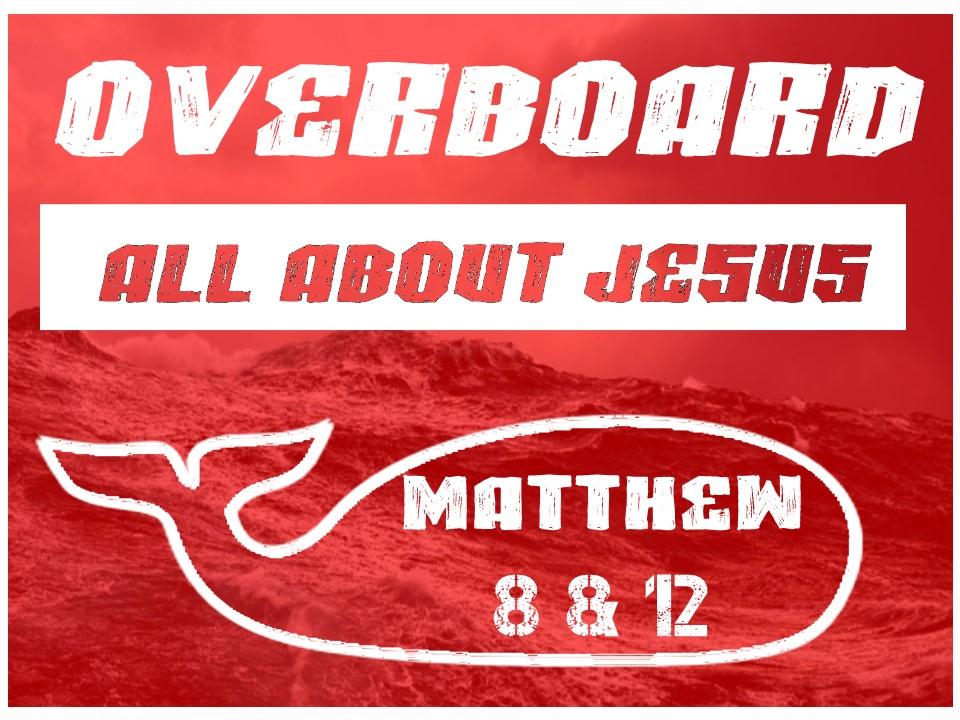Overboard #4-All About Jesus.jpg