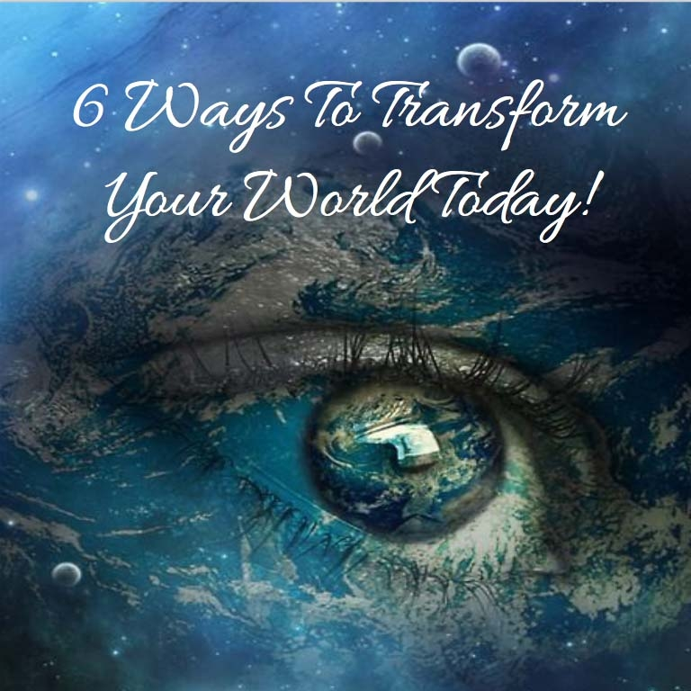 E-BOOK 6 WAYS TO TRANSFORM YOUR WORLD.jpg