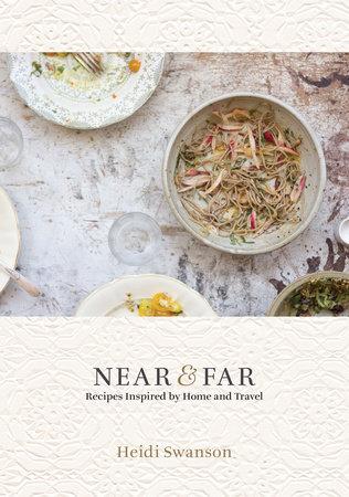 near-&-far-cookbook-ten-speed-press.jpg