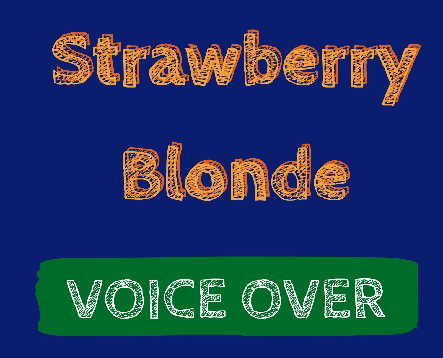 Finley Smith Strawberry Blonde Voiceover