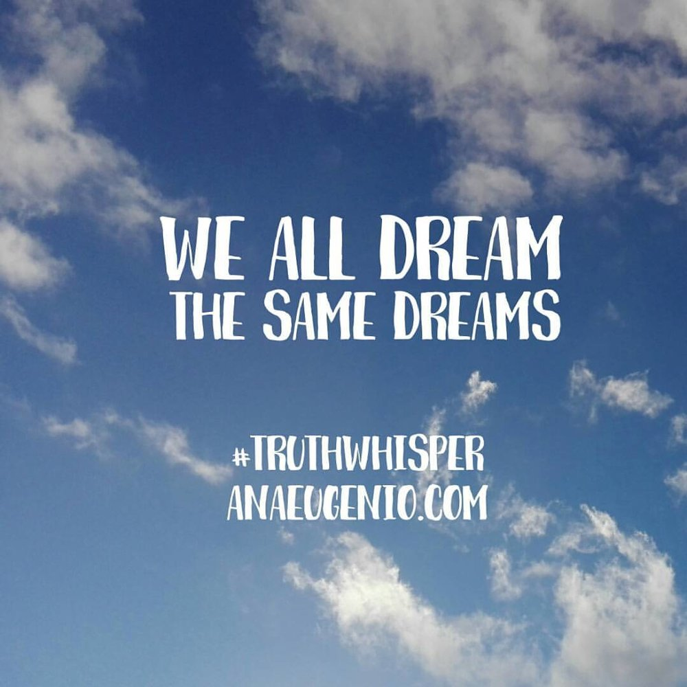 Truth-Whisper-Ana-Eugenio-We-All-Dream-The-Same-Dreams