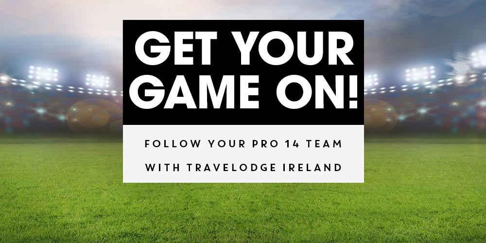 Stay close to the action with Travelodge Ireland