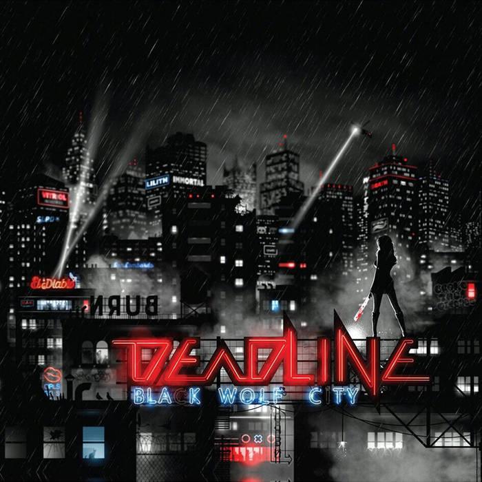 Deadline Album Black Wolf City 2017.jpg