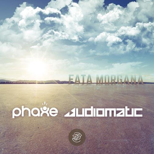 4.Phaxe-&-Audiomatic---Fartamorgana-EP-2000px.jpg