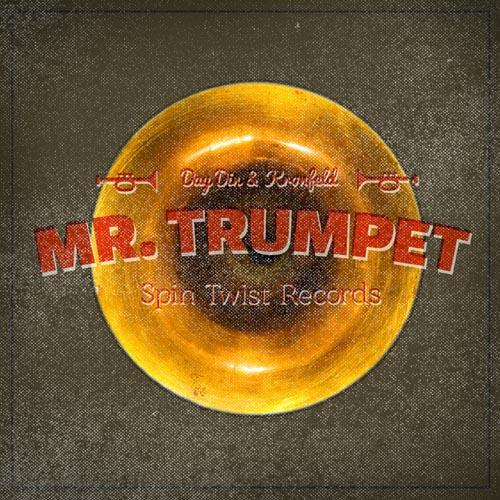 Day Din & Kronfeld - Mr Trumpet.jpg