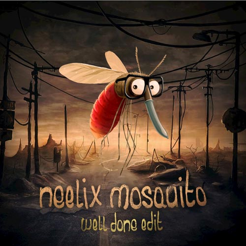 2.Neelix - Mosquito (Well Done).jpg
