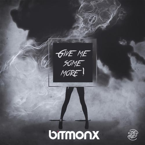 24.Bitmonx- Give me some more.jpg