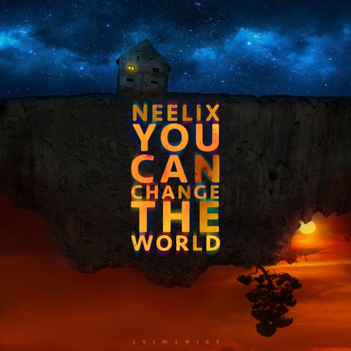 88.Neelix - You Can Change The World.jpg