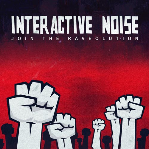 107.Interactive noise-Join the RAVEolution_.jpg