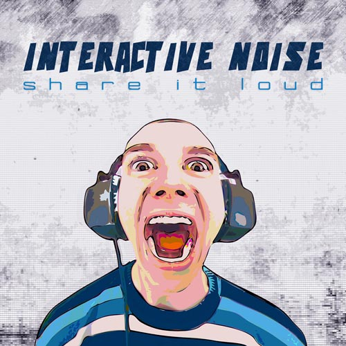 169.Interactive noise - Share it Loud _ep_( 1500X1500 pixels ).jpg