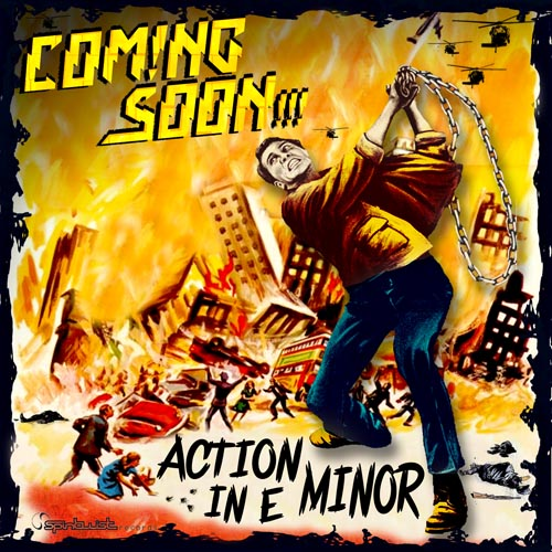 213.Coming Soon!!! - Action In E Minor for hannes.jpg