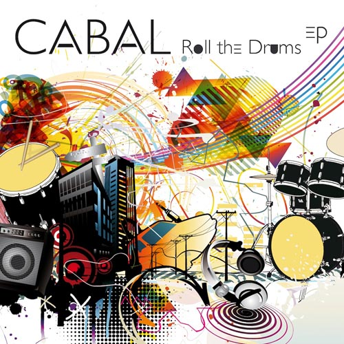 269.CABAL - ROLL THE DRUMS EP COVER.jpg