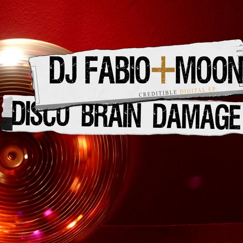 288.Dj Fabio & Moon  Disco Brain Damage Ep 1000x1000.jpg