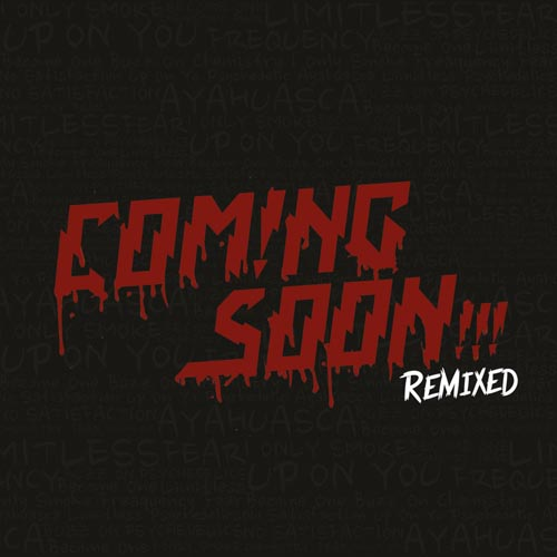 9.Coming Soon - Remixed - Cover.jpg