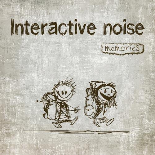 10.Interactive Noise - Memories - Front.jpg