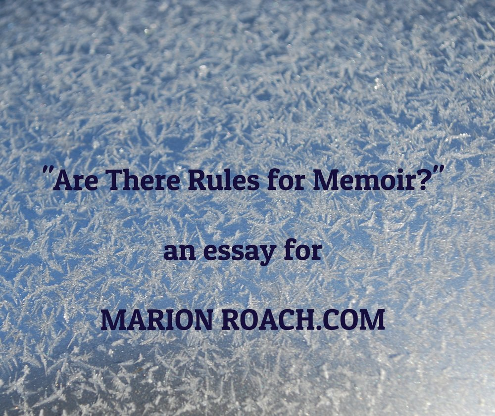 marion roach essay rules for memoir