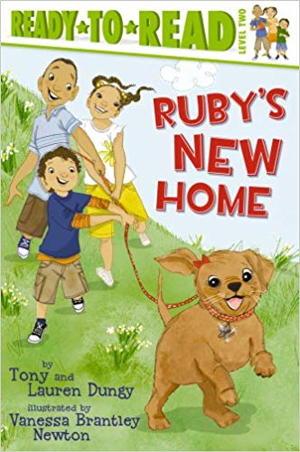 Ruby's New Home    written by Tony and Lauren Dungy. Illustrated by Vanessa Brantley-Newton.