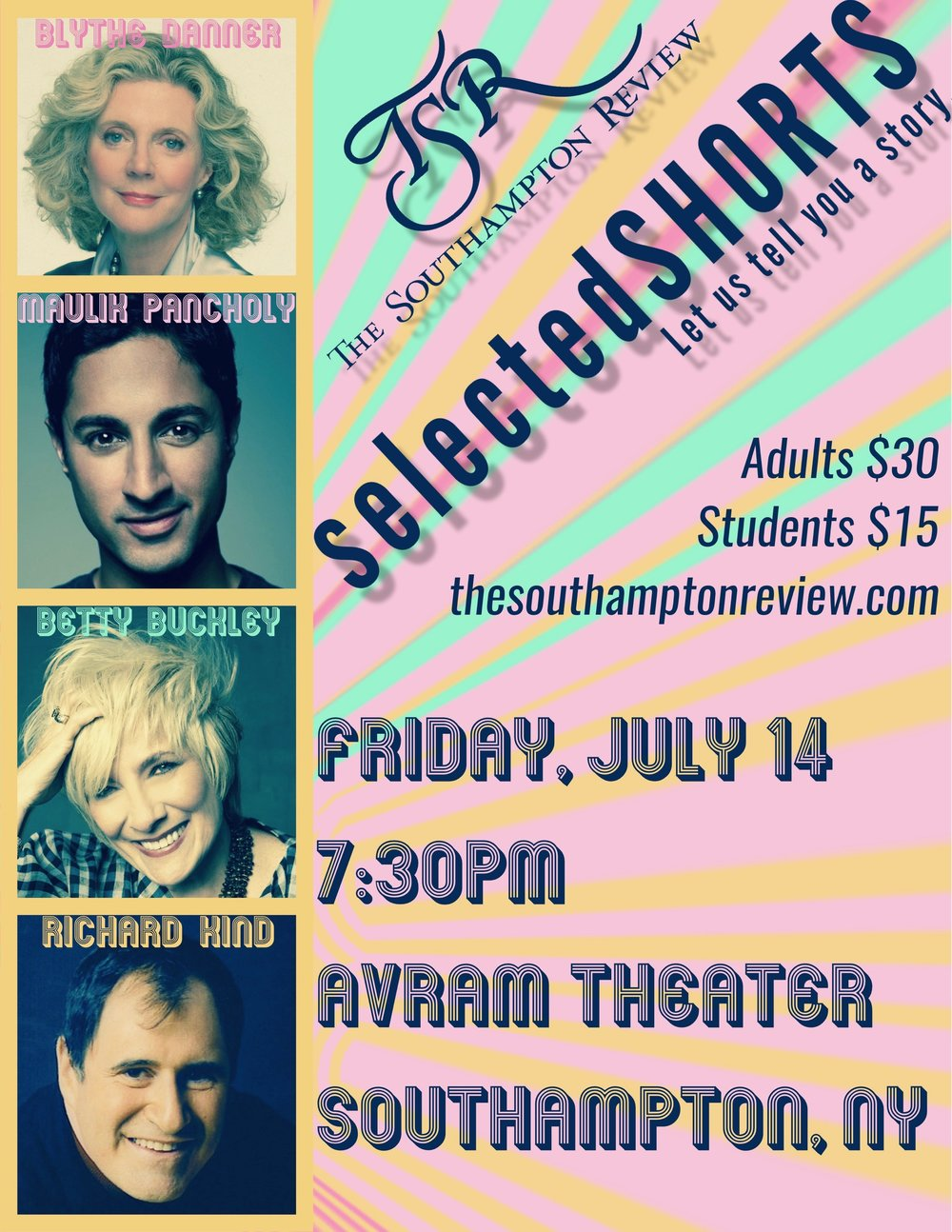 Summer/Fall 2017 Issue Launch with Selected Shorts Maulik Pancholy, Blythe Danner, Richard Kind, Betty Buckley, and Editor-in-Chief Lou Ann Walker on stage at Avram Theater in Southampton, New York. (July 14, 2017)