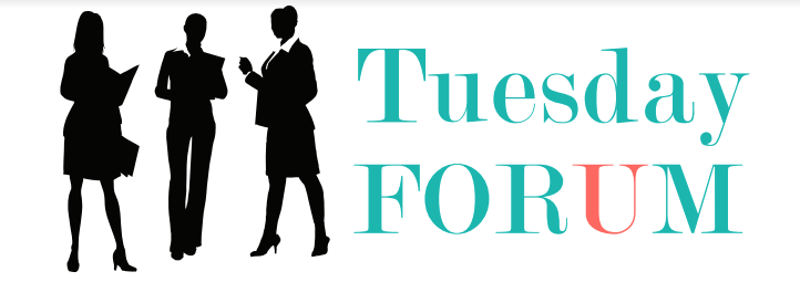 Tuesday Forum