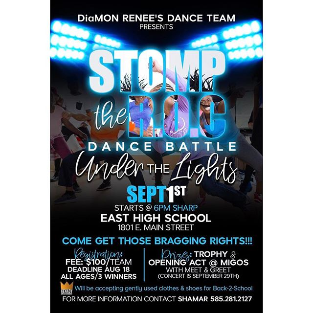 "First Annual ✨Stomp the R.O.C Dance Battle ""Under the Lights"" - September 1st @ East High School 👯 Registration Deadline for each Dance Team August 18th for more info contact Shamar❣️ Loove Chantal - Fb @viapinkloove - Instagram"