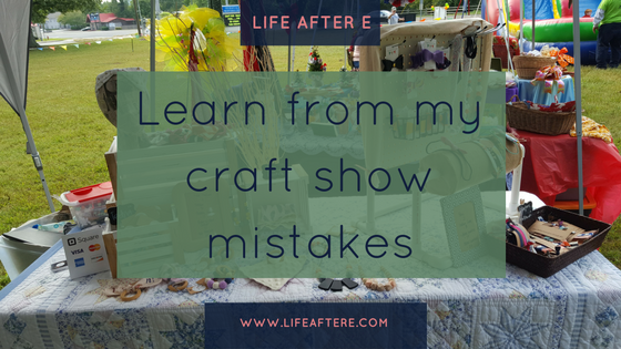 Craft-show-mistake-blog-pic-1.png