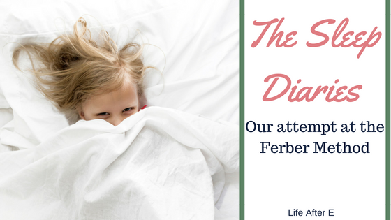 The Sleep Diaries-Ferber Method