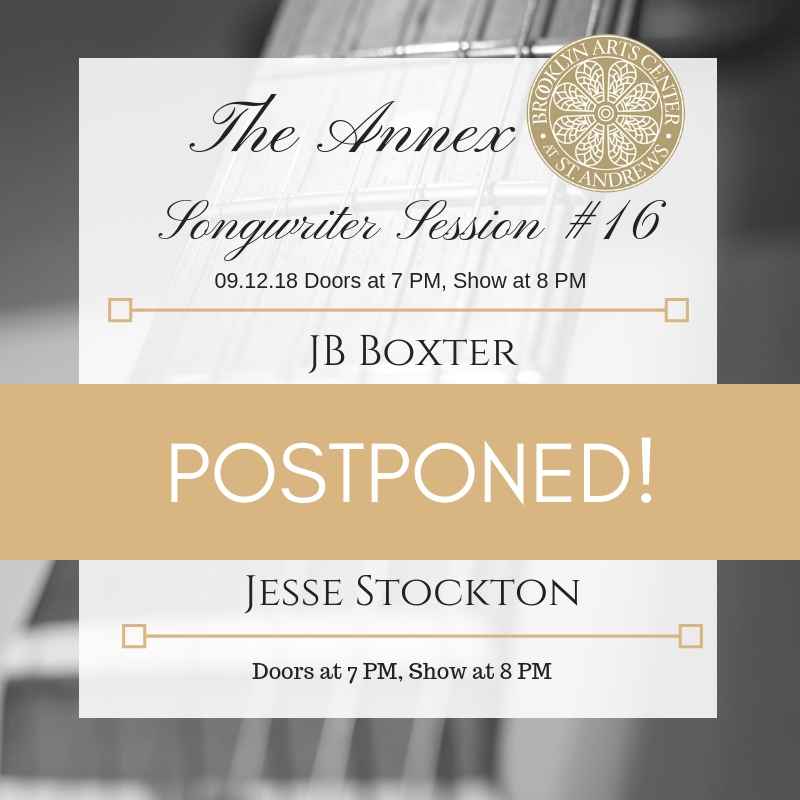 We have decided to postpone The Annex Songwriter Session #16 originally scheduled for Wednesday, September 12. We will inform you when we have a rescheduled date. Thanks a lot, Florence.