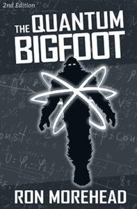 Ron_Morehead_the_quantum_bigfoot_2nd_ed-e1492706996422-197x300.jpg