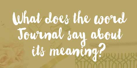 what does the word journal say about its meaning