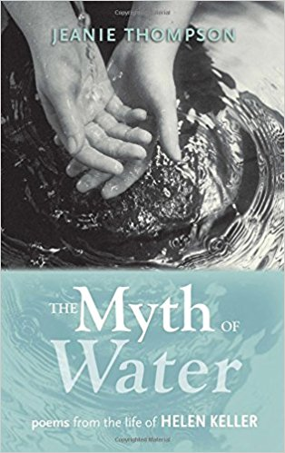 THE MYTH OF WATER by Jeanie Thompson