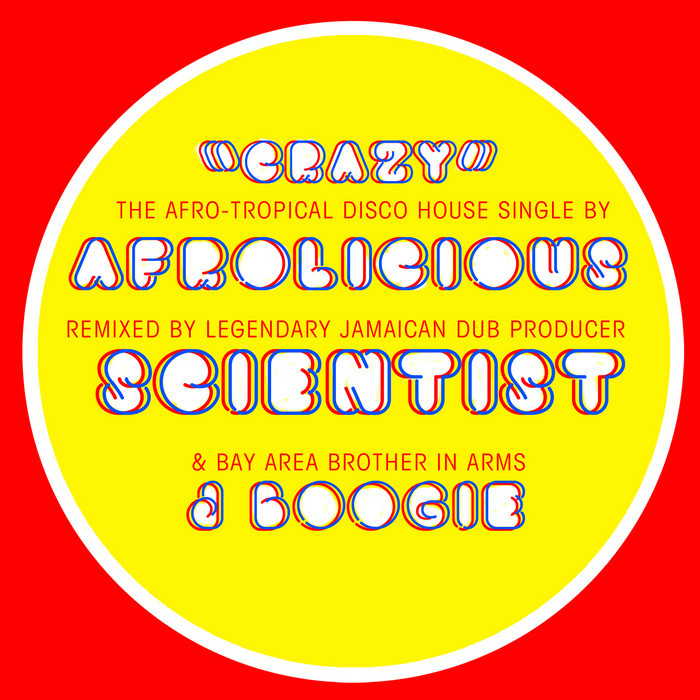 Crazy (Scientist & J Boogie Remixes) (2014)