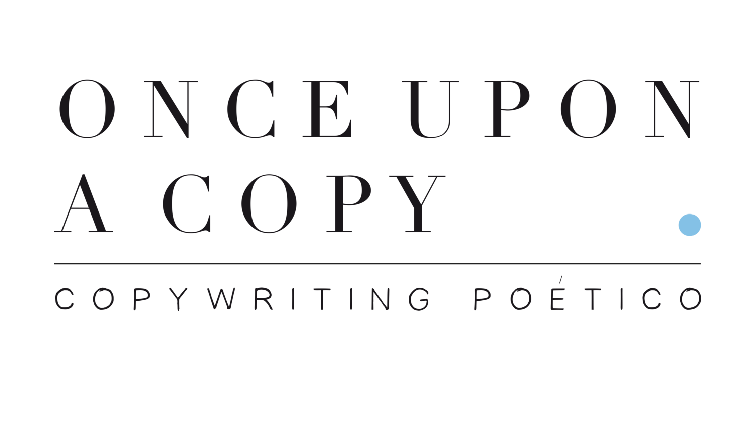 Once Upon A Copy - Copywriting poético