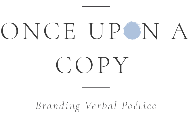 Once Upon A Copy - Branding Verbal Poético