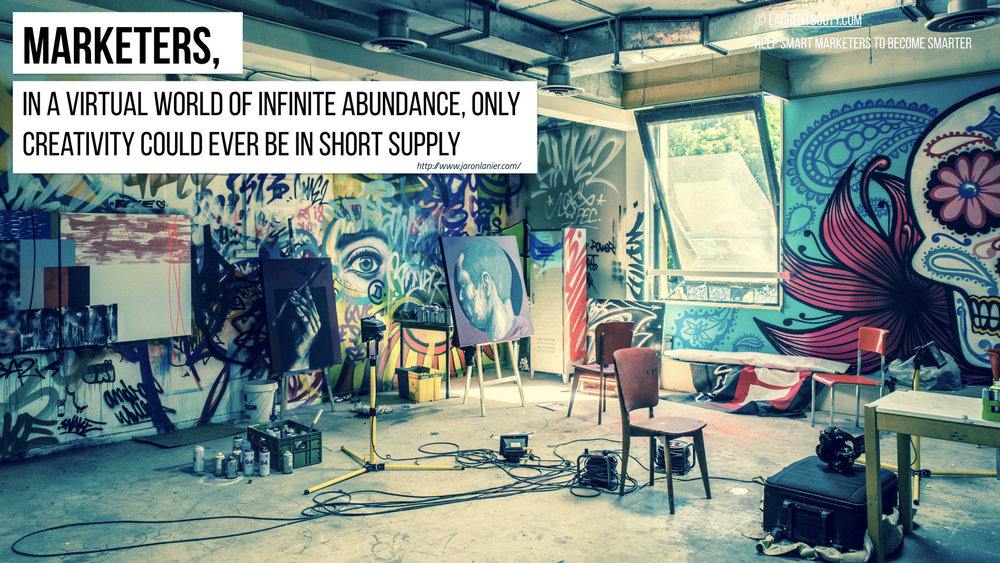 in a virtual world of infinite abundance, only creativity could ever be in short supply